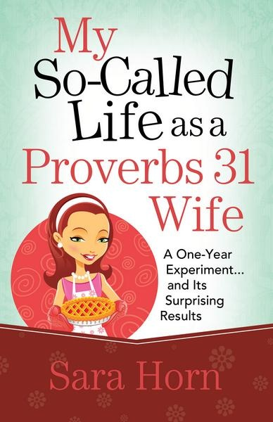 Proverbs 31 Wife - What It Should Look Like